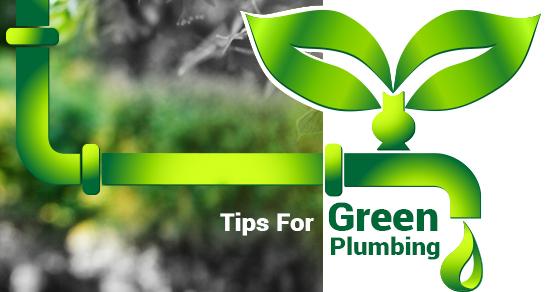 Plumbing Ideas For Green Plumbing